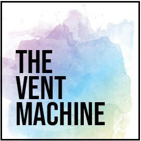 The Vent Machine